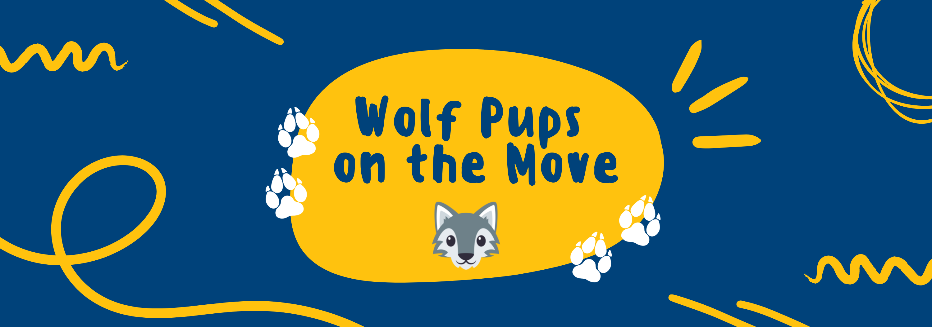 "Blue and Yellow images that says ""Wolf Pups on the Move"""